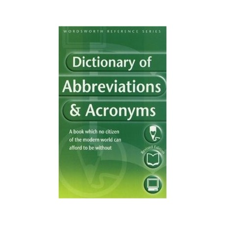 Dictionary of Abbreviations & Acronyms (Wordsworth Reference)