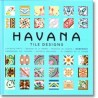 Havana Tile Designs +CD HIGH-RES files