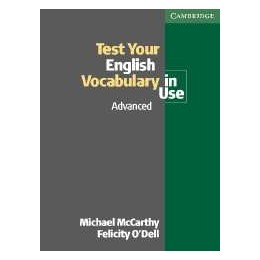 Test Your English Vocabulary in Use. Advanced Edition with answers