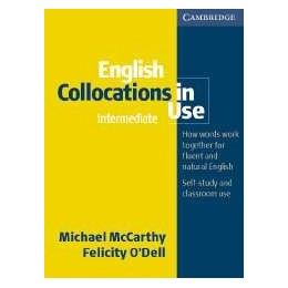 English Collocations in Use. Book with answers Intermediate