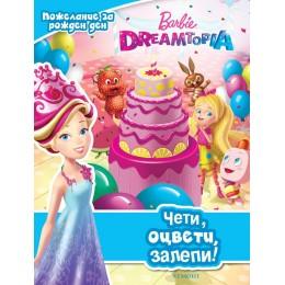Барби Dreamtopia - Чети, оцвети, залепи!